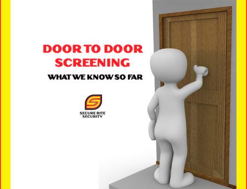 Door to Door Screening…What we know so far