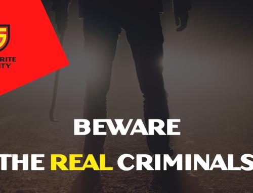 Beware the REAL criminals